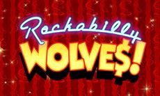 Rockabilly Wolves - Golden Slot